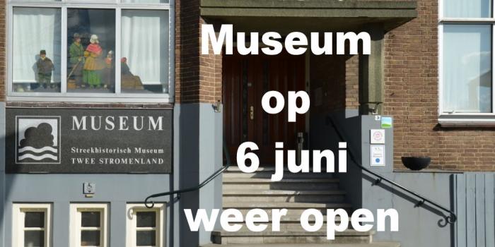 Museum sinds 6 juni weer open!